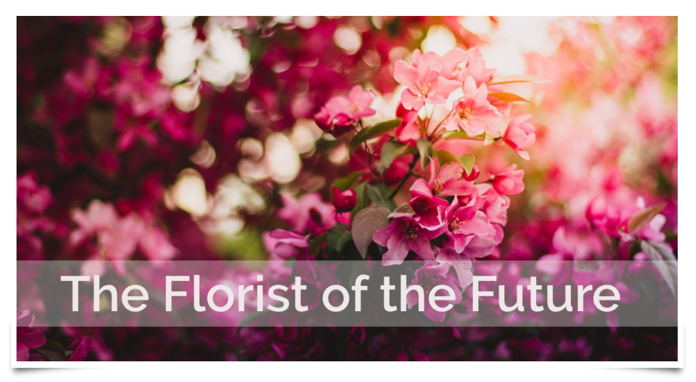 Florist of the Future